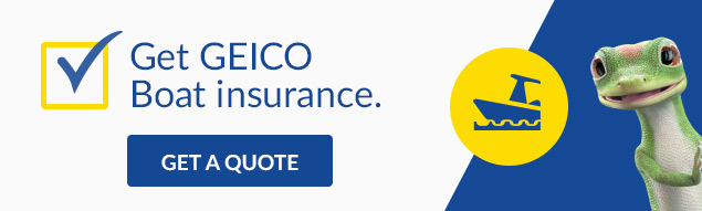 Get GEICO Boat insurance.