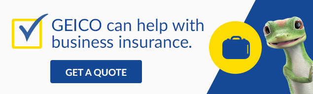GEICO can help with business insurance.