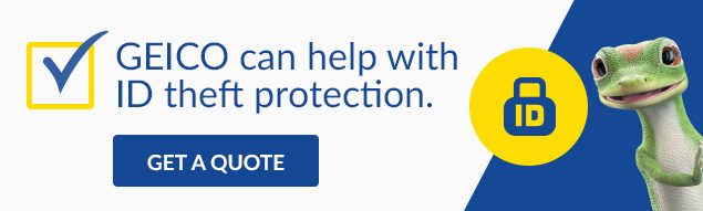 GEICO can help with identity protection.