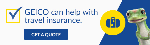GEICO can help with travel insurance.