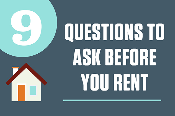 9 Questions to Ask Before You Rent