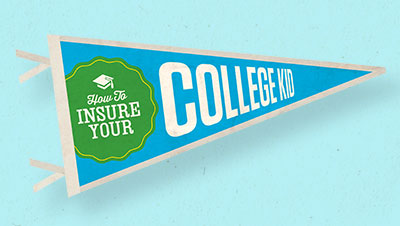 How To Insure Your College Kid