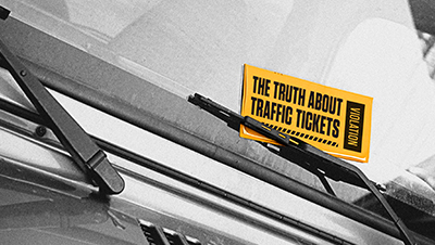 The Truth About Traffic Tickets