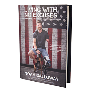 Living With No Excuses by Noah Galloway book