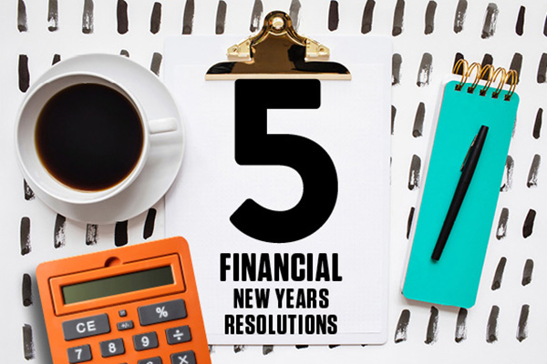 5 financial new year's resolutions