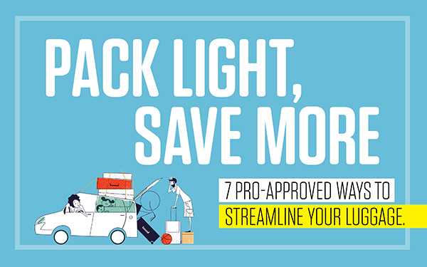 Pack Light, Save More